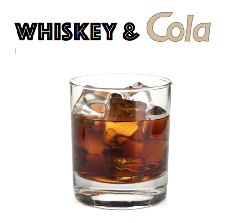 Whiskey & Cola
